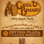 GRITS & BISCUITS PARTY - APRIL 14TH