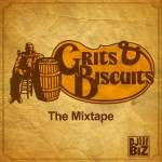 Grits & Biscuits - The Mixtape (04/14/2012)