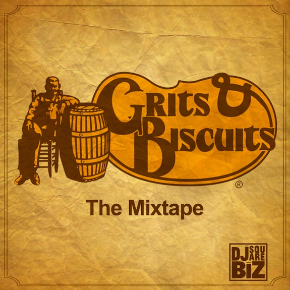 Grits & Biscuits Mixtape